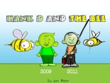 Hank D and the Bee: then and now