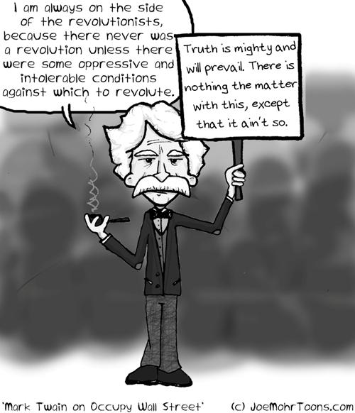 Mark Twain on Occupy Wall Street