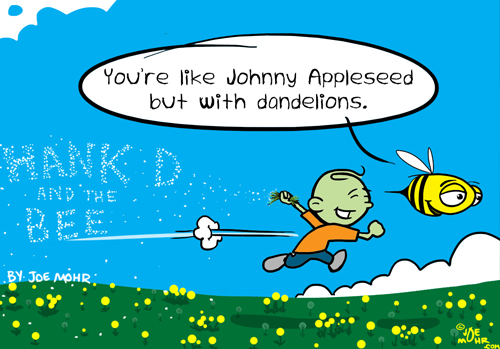 Hank D and the Bee: Henry Dandelionseed