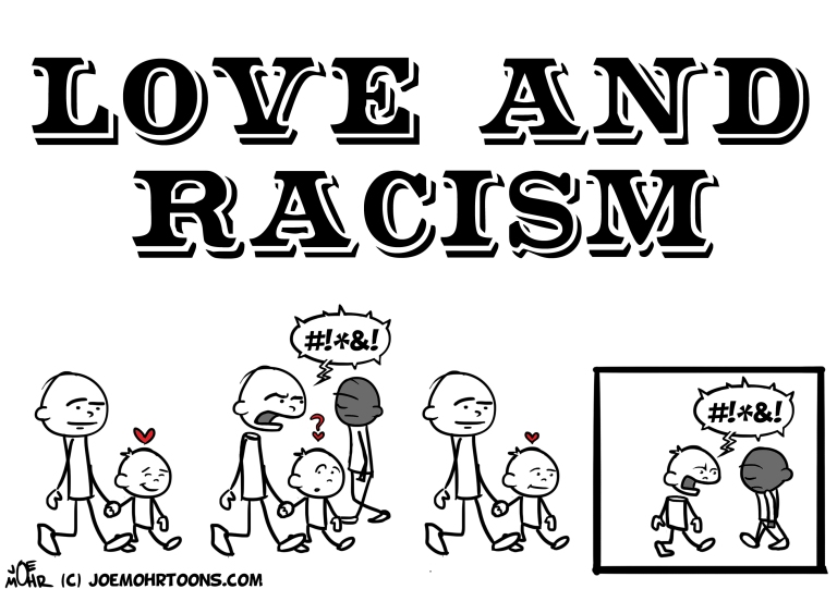 LOVE and RACISM